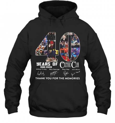 Culture Club 40 Years Of 1980 2020 Signature Thank You For The Memories T-Shirt Unisex Hoodie