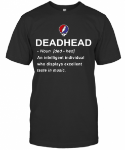 Deadhead An Intelligent Individual Who Displays Excellent Taste In Music T-Shirt Classic Men's T-shirt