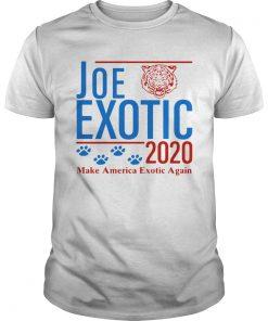 Joe Exotic Tiger King Make America Exotic Again 2020  Unisex