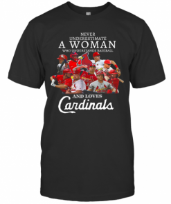 Never Underestimate A Woman Who Understands Baseball And Loves Cardinals T-Shirt Classic Men's T-shirt