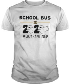 School Bus Driver Quarantined  Unisex