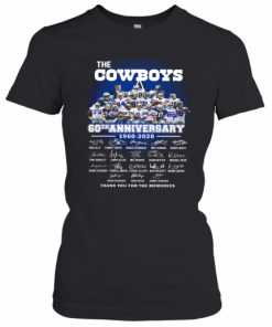 The Cowboys 60Th Anniversary 1960 2020 Signature Thank You For The Memories T-Shirt Classic Women's T-shirt