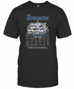 The Dallas Cowboys 60Th Anniversary 1960 2020 Signature Thank You For The Memories T-Shirt Classic Men's T-shirt