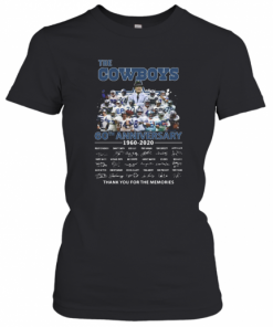 The Dallas Cowboys 60Th Anniversary 1960 2020 Signature Thank You For The Memories T-Shirt Classic Women's T-shirt