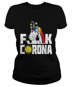 Unicorn Fuck Corona  Classic Ladies