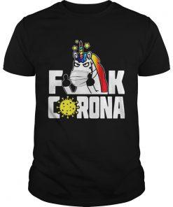 Unicorn Fuck Corona  Unisex