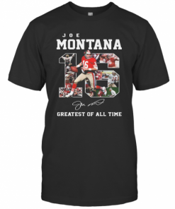16 Joe Montana Greatest Of All Time Signature T-Shirt Classic Men's T-shirt