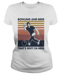 Bowling and beer thats why Im here vintage  Classic Ladies