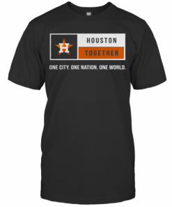 Houston Together One City One Nation One World Astros T-Shirt Classic Men's T-shirt