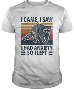 I came I saw I had anxiety so I left vintage  Unisex