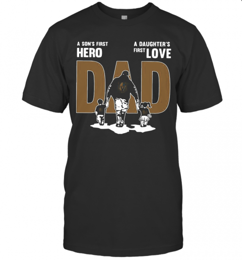 Nice A Son'S First Hero Dad A Daughter'S First Love T-Shirt Classic Men's T-shirt