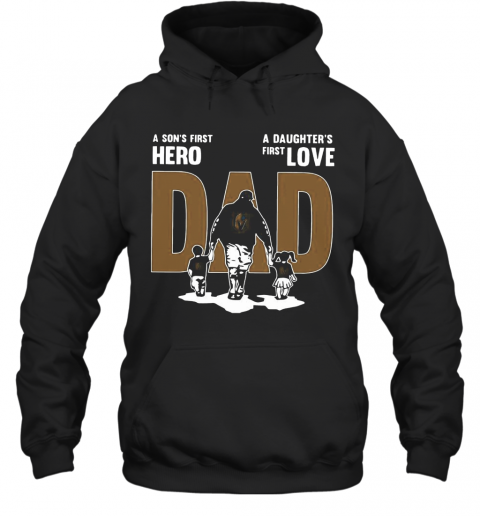 Nice A Son'S First Hero Dad A Daughter'S First Love T-Shirt Unisex Hoodie