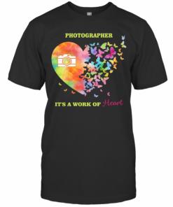 Photographer It'S A Work Of Heart Butterfly T-Shirt Classic Men's T-shirt