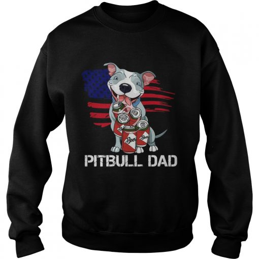 Pitbull Dad Beer American Flag  Sweatshirt