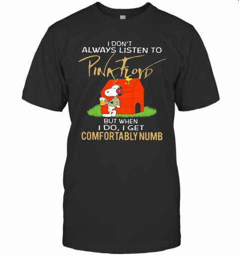 Snoopy I Don'T Always Listen To Pink Floyd T-Shirt Classic Men's T-shirt