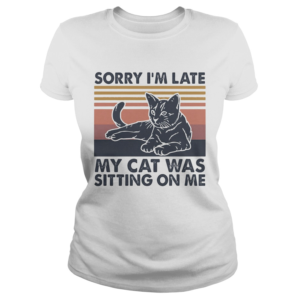 Sorry Im late my cat was sitting on me vintage Classic Ladies