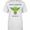 Star Wars Baby Yoda Best Husband Ever Love You I Do T-Shirt Classic Men's T-shirt