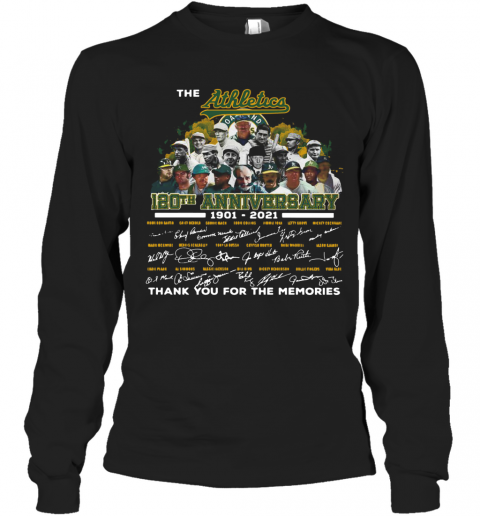 The Athletics 120Th Anniversary 1901 2021 Thank You For The Memories Signatures T-Shirt Long Sleeved T-shirt