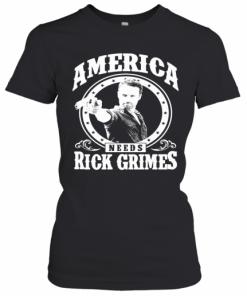 The Walking Dead America Needs Rick Grimes T-Shirt Classic Women's T-shirt