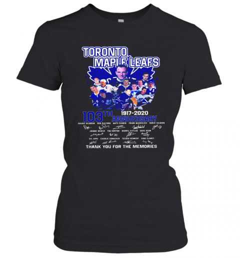 Toronto Maple Leafs 103Th Anniversary 1917 2020 Signature T-Shirt Classic Women's T-shirt