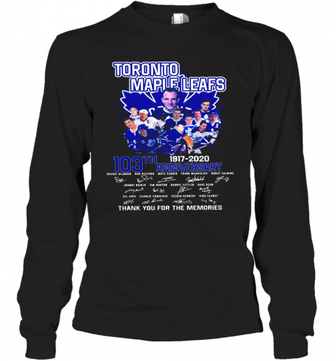 Toronto Maple Leafs 103Th Anniversary 1917 2020 Signature T-Shirt Long Sleeved T-shirt