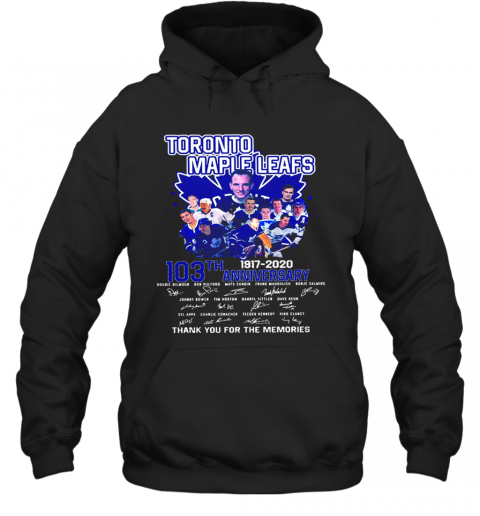 Toronto Maple Leafs 103Th Anniversary 1917 2020 Signature T-Shirt Unisex Hoodie