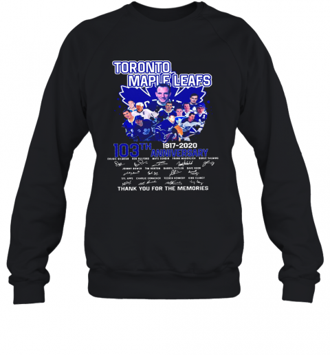 Toronto Maple Leafs 103Th Anniversary 1917 2020 Signature T-Shirt Unisex Sweatshirt