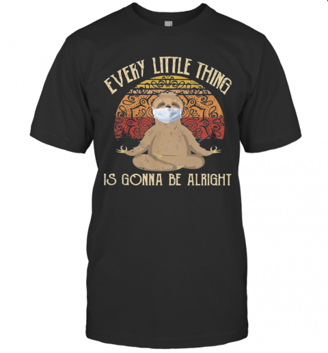Yoga Sloth Mask Every Little Thing Is Gonna Be Alright Vintage T-Shirt Classic Men's T-shirt