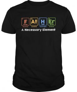 F At H Er A Necessary Element  Unisex
