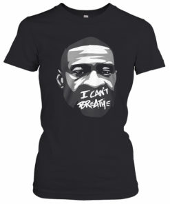 George Floyd I Can't Breathe T-Shirt Classic Women's T-shirt