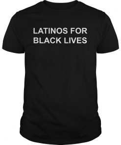 George Floyd Latinos For Black Lives  Unisex