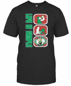Life Is Simple Like Drink Fuck Boston Celtics Basketball T-Shirt Classic Men's T-shirt