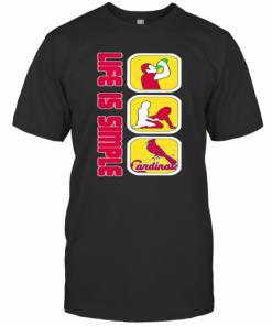 Life Is Simple Like Drink Fuck St. Louis Cardinals Baseball T-Shirt Classic Men's T-shirt