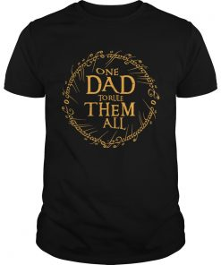 One Dad To Rule Them All  Unisex