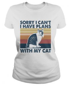 Sorry i cant i have plans with my cat vintage retro  Classic Ladies