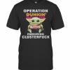Star Wars Baby Yoda Hug Dunkin Dounuts Operation Enduring Clusterfuck T-Shirt Classic Men's T-shirt