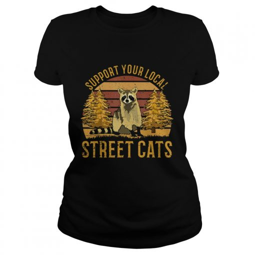Support Your Local Street Cats Raccoon Sunset  Classic Ladies
