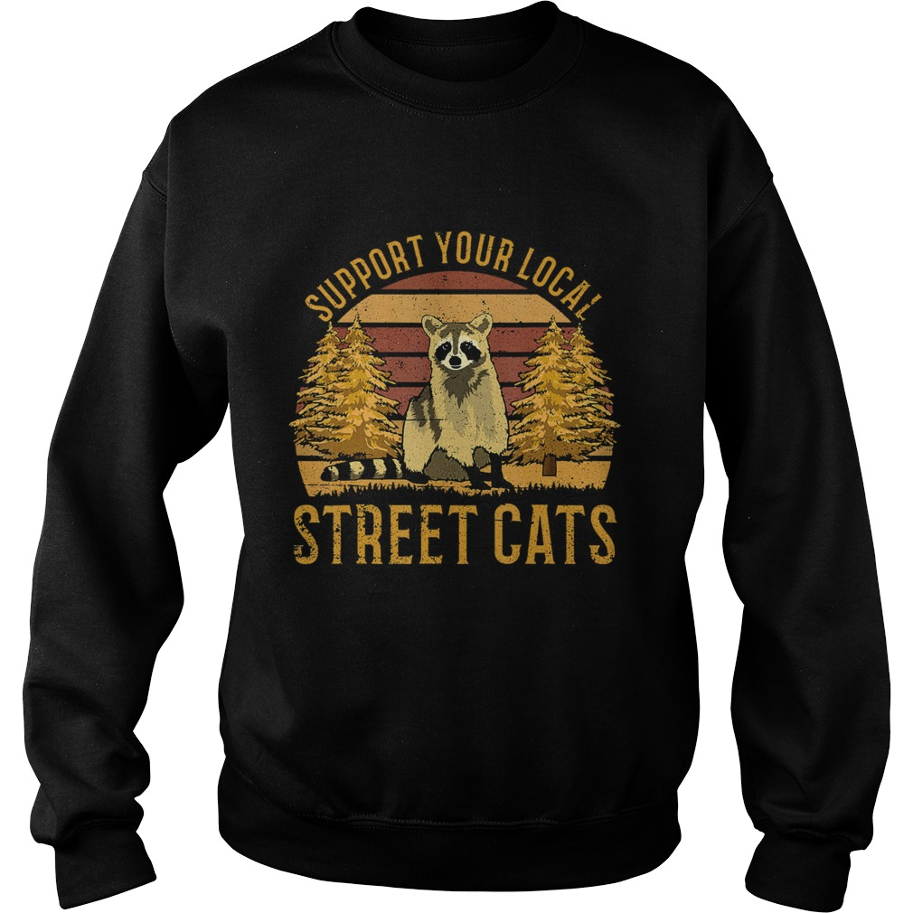 Support Your Local Street Cats Raccoon Sunset Sweatshirt