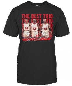 The Best Trio Pippen Bulls Michael Jordan And Rodman Basketball Players Signatures T-Shirt Classic Men's T-shirt