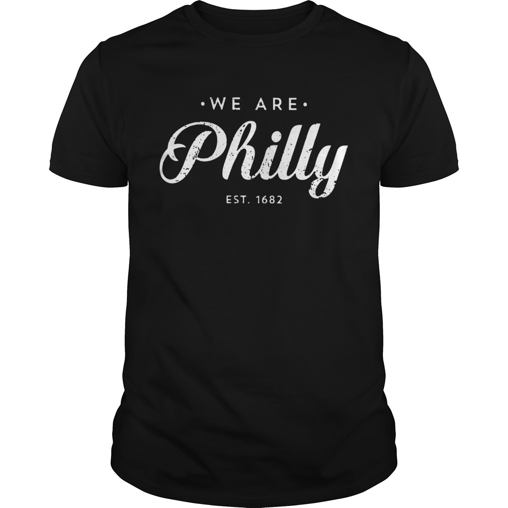 We Are Philly Unisex