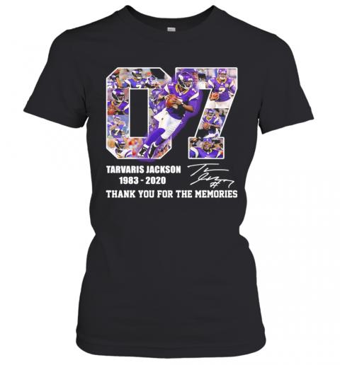 07 Tarvaris Jackson 1983 2020 Thank You For The Memories Signature T-Shirt Classic Women's T-shirt