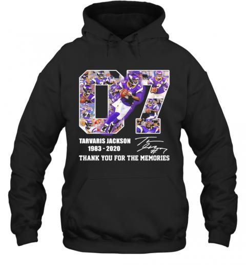 07 Tarvaris Jackson 1983 2020 Thank You For The Memories Signature T-Shirt Unisex Hoodie
