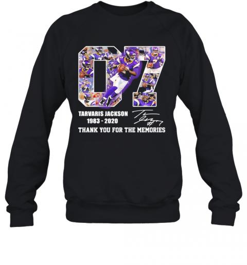 07 Tarvaris Jackson 1983 2020 Thank You For The Memories Signature T-Shirt Unisex Sweatshirt
