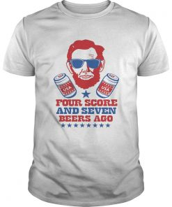 Abroham Lincoln USA Four Score And Seven Beers Ago  Unisex