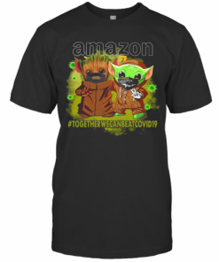 Baby Yoda And Groot Amazon Together We Can Eat Covid 19 T-Shirt Classic Men's T-shirt