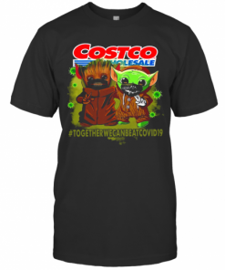Baby Yoda And Groot Costco Wholesale Together We Can Eat Covid 19 T-Shirt Classic Men's T-shirt