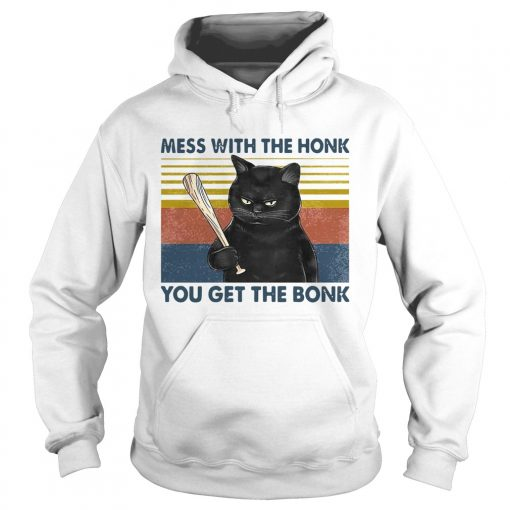 Cat Mess With The Honk You Get The Bonk Vintage  Hoodie