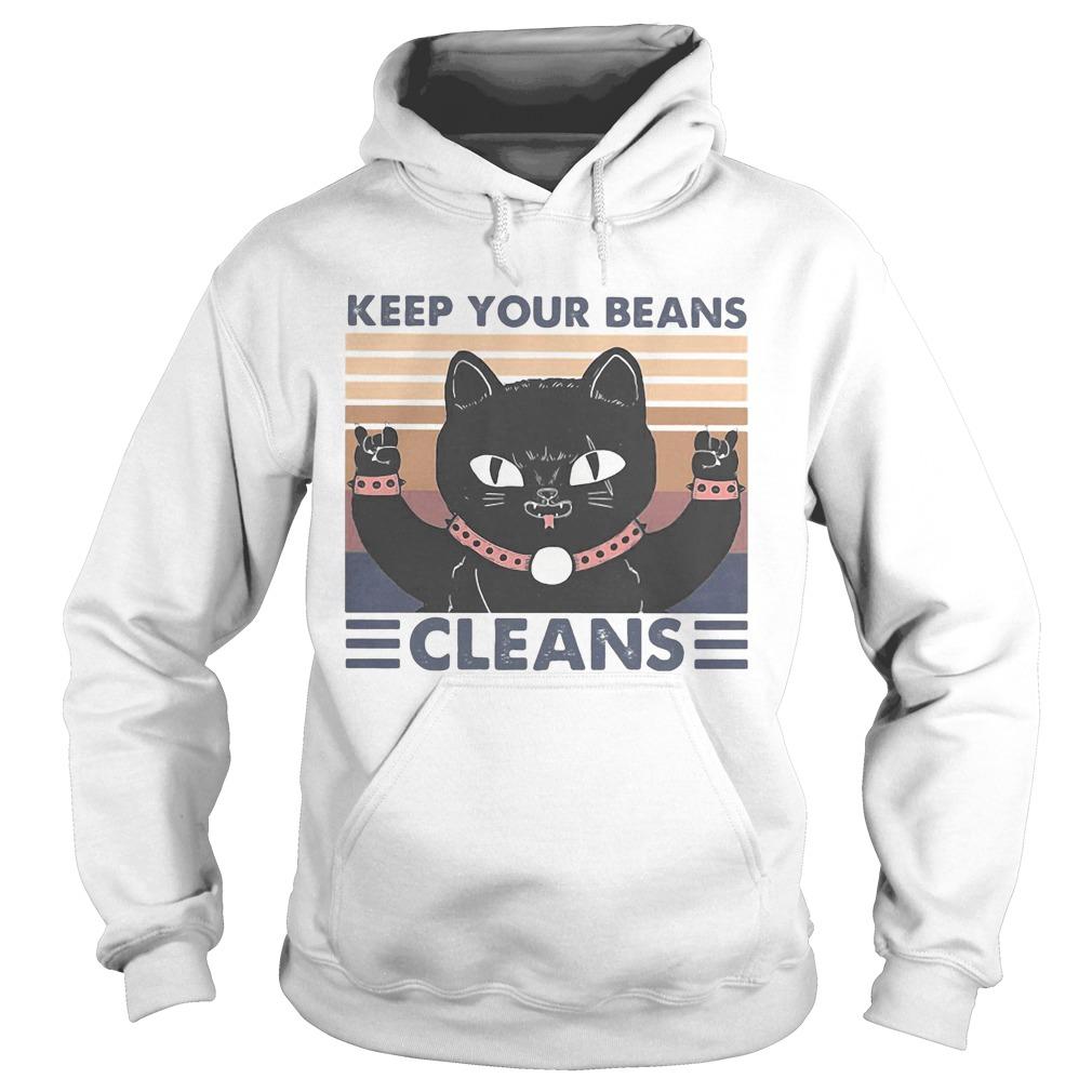 Cat keep your beans cleans vintage retro Hoodie