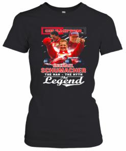 Champion Michael Schumacher The Man The Myth The Legend T-Shirt Classic Women's T-shirt