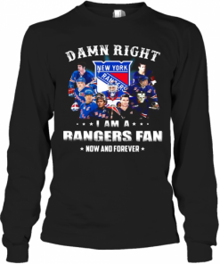 Damn Right I Am A Rangers Fan Now And Forever Stars T-Shirt Long Sleeved T-shirt